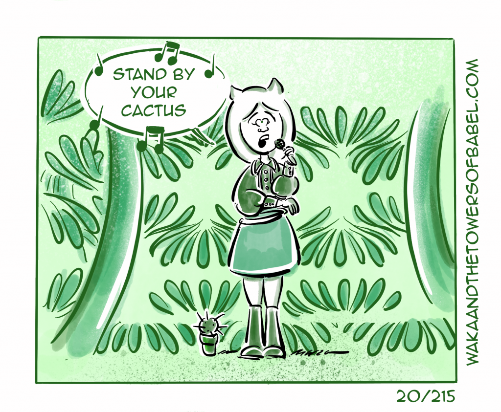 Stand By your Cactus